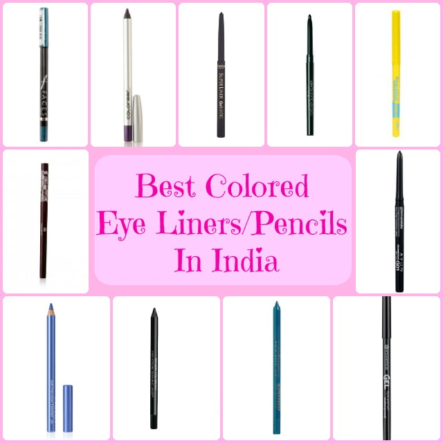 Best Colored Eye Liners Pencils in India