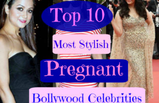Top 10 Most Stylish Pregnant Bollywood Celebrities
