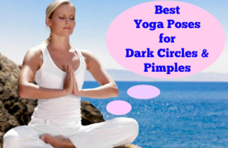 best-yoga-poses-for-pimples-amd-dark-circles
