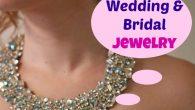 Wedding and Bridal Jewelry