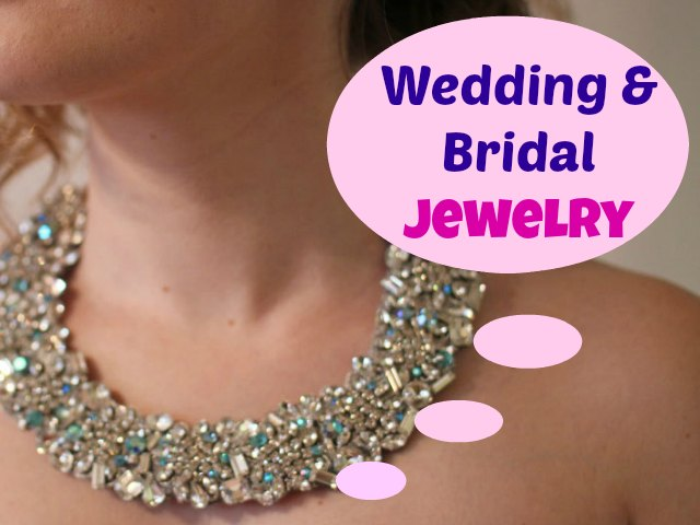 Wedding and Bridal Jewelry