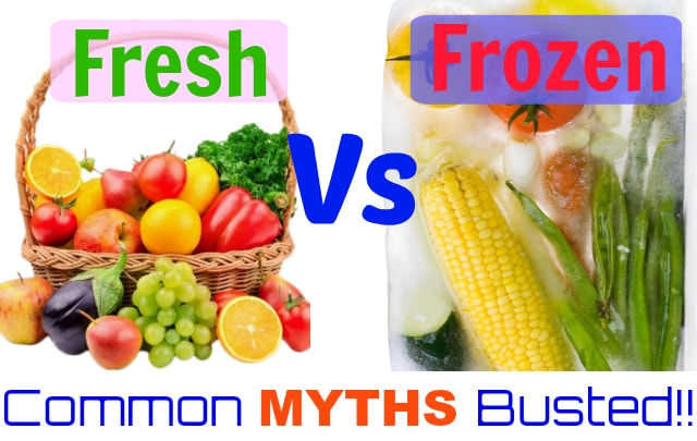 Common Myths Around Frozen Food
