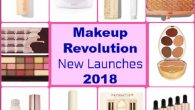 Makeup Revolution New launches 2018