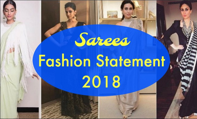 Saree Fashion Statement 2018
