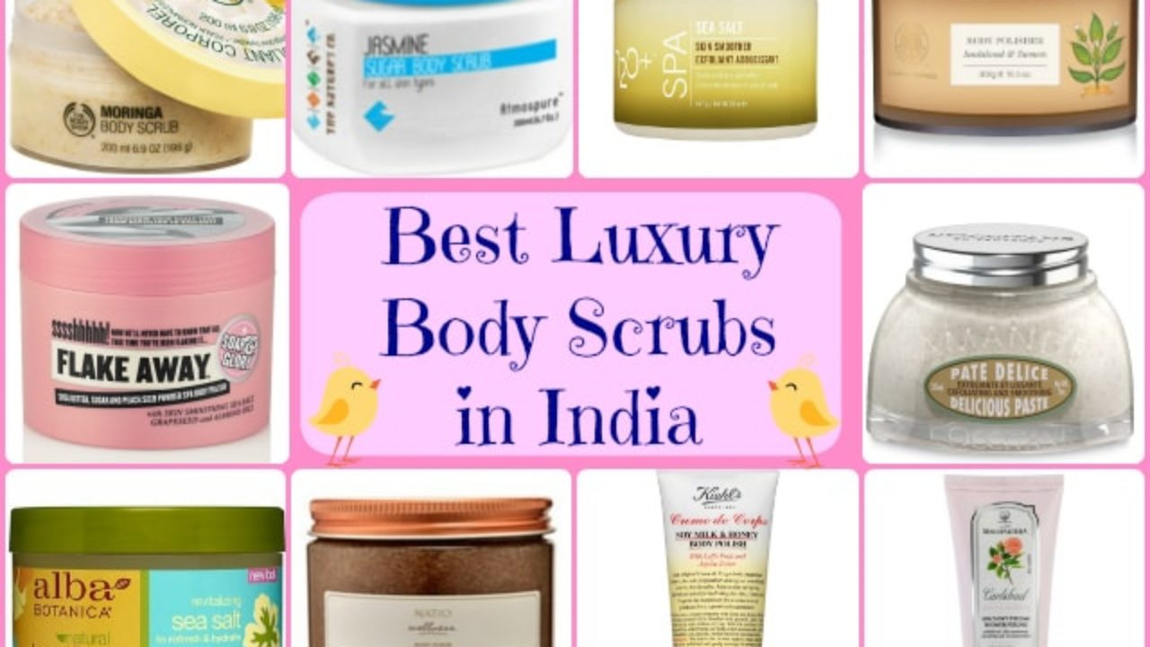 10 Best Body Scrubs For Dry Skin In India High End Beauty