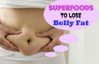 superfoods-to-lose-belly-fat
