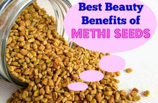 Best Beauty Benefits of Fengureek Or Methis Seeds
