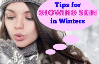 Tips for glowing skin in Winters