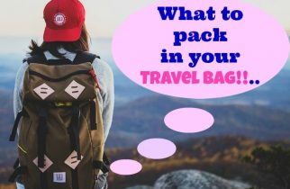 What To Pack in Travel Bag- Essentials