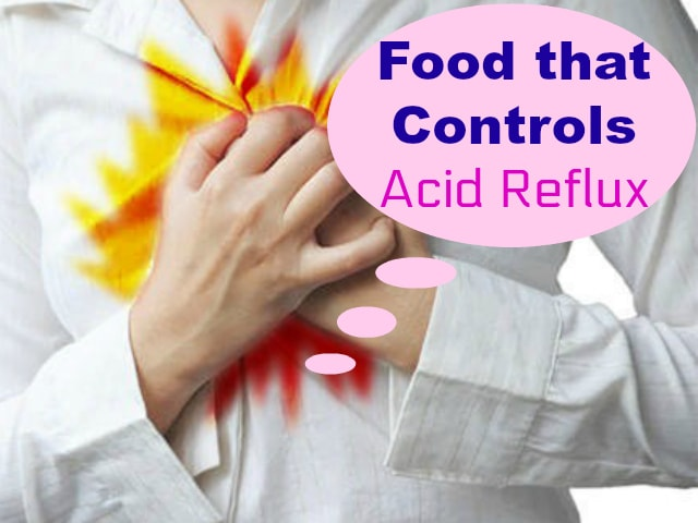 Food that Controls Acid Reflux